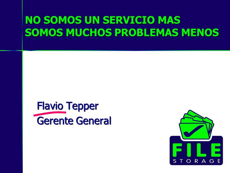 NO SOMOS UN SERVICIO MAS SOMOS MUCHOS PROBLEMAS MENOS Flavio Tepper Gerente General