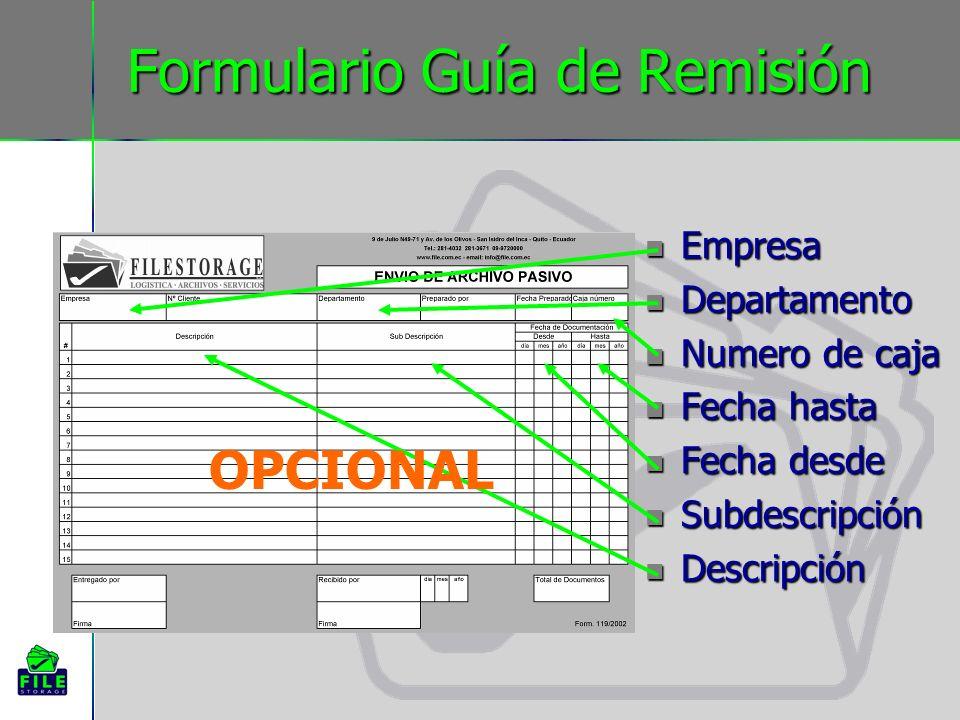 Formulario Guía de Remisión Empresa Empresa Departamento Departamento Numero de caja Numero de caja Fecha hasta Fecha hasta Fecha desde Fecha desde Su