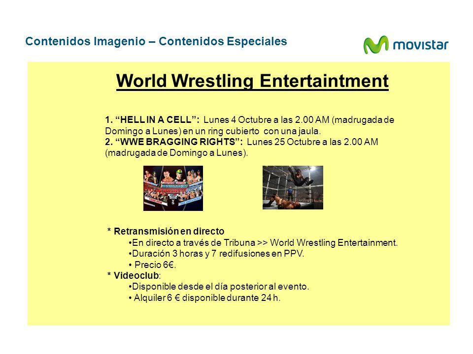 Contenidos Imagenio – Contenidos Especiales 1. HELL IN A CELL: Lunes 4 Octubre a las 2.00 AM (madrugada de Domingo a Lunes) en un ring cubierto con un