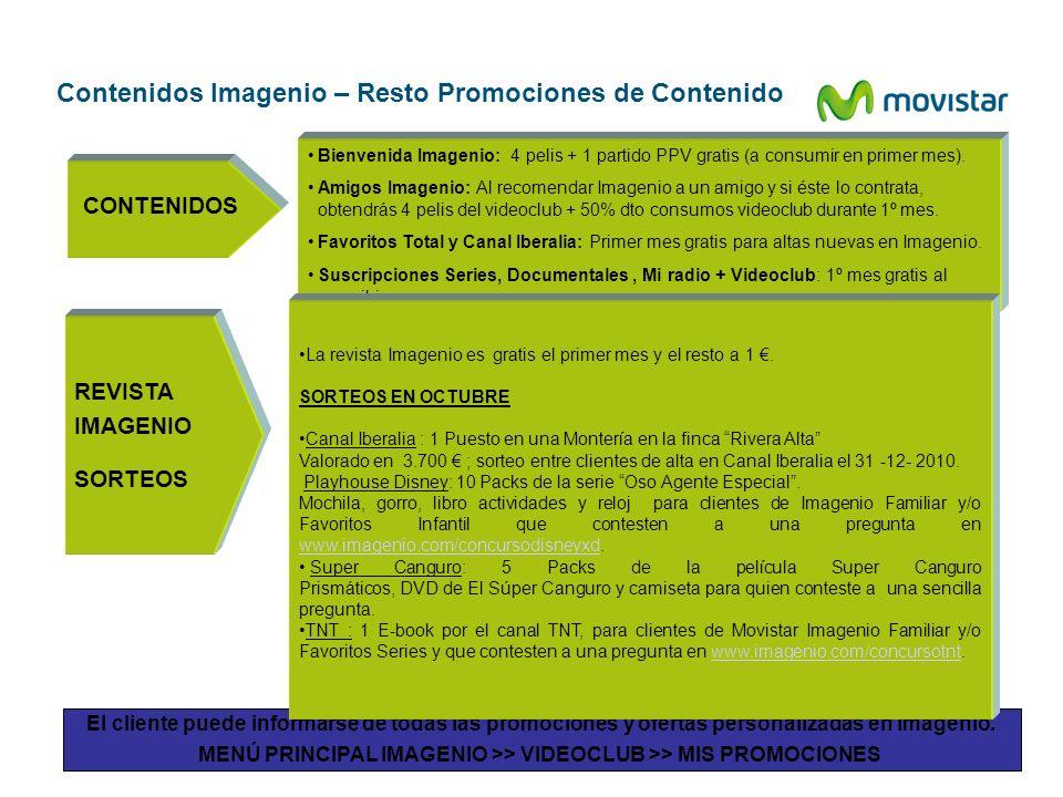 Contenidos Imagenio – Resto Promociones de Contenido El cliente puede informarse de todas las promociones y ofertas personalizadas en Imagenio. MENÚ P