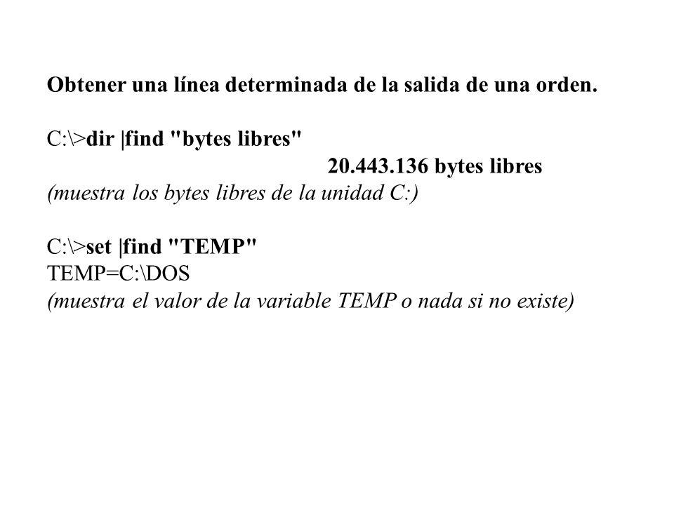 Obtener una línea determinada de la salida de una orden. C:\>dir |find