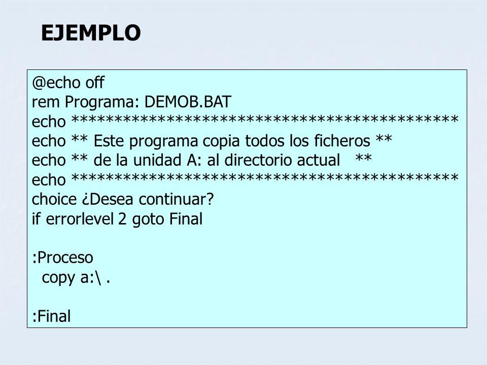 @echo off rem Programa: DEMOB.BAT echo ******************************************** echo ** Este programa copia todos los ficheros ** echo ** de la un