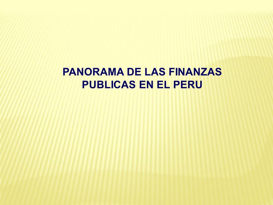 PANORAMA DE LAS FINANZAS PUBLICAS EN EL PERU