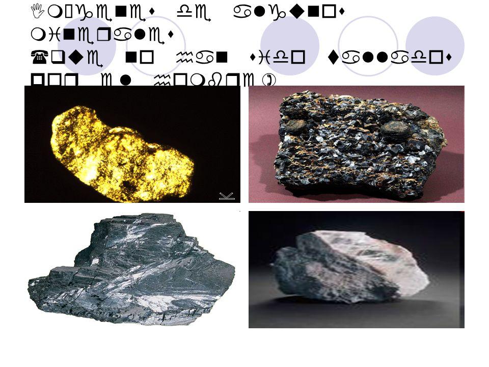Imágenes de algunos minerales (tallados por el hombre)