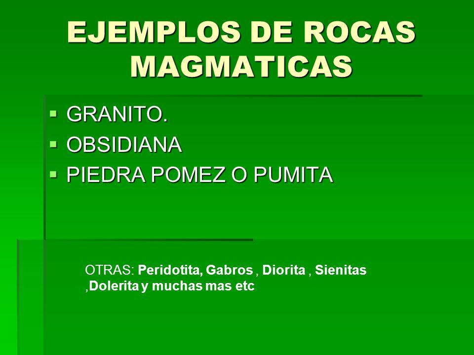 EJEMPLOS DE ROCAS MAGMATICAS GRANITO.GRANITO.