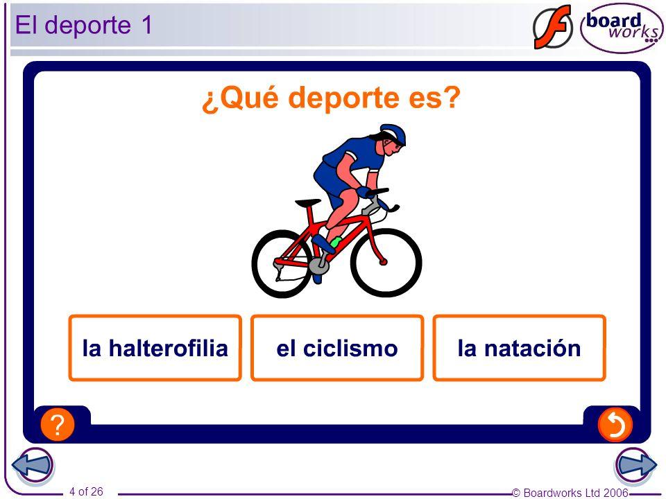 © Boardworks Ltd 2006 5 of 26 El deporte 2