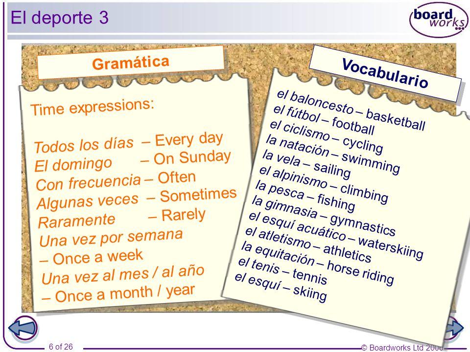 © Boardworks Ltd 2006 7 of 26 ¿Y tú.¿Qué deporte practicas.