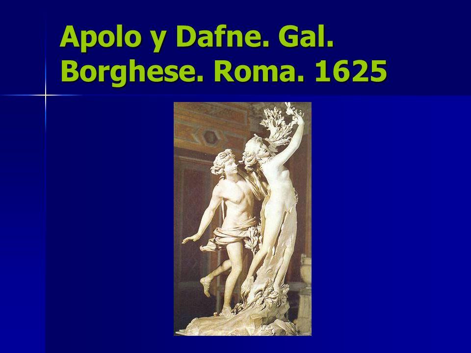 Apolo y Dafne. Gal. Borghese. Roma. 1625