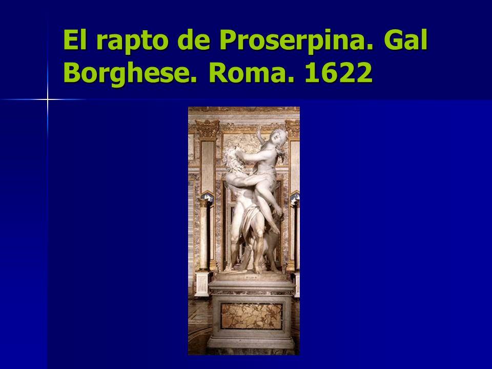 El rapto de Proserpina. Gal Borghese. Roma. 1622