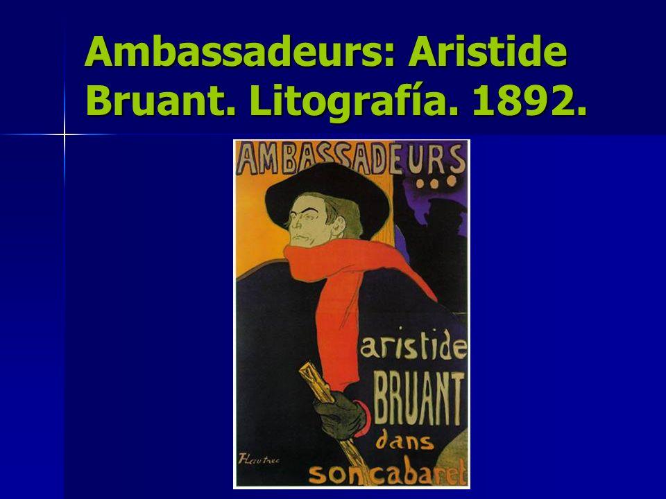 Ambassadeurs: Aristide Bruant. Litografía. 1892.