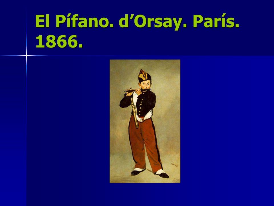 El Pífano. dOrsay. París. 1866.