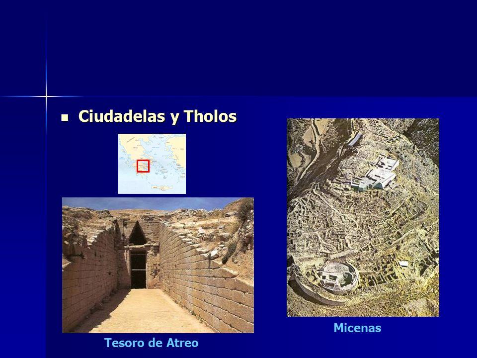 Ciudadelas y Tholos Ciudadelas y Tholos Micenas Tesoro de Atreo