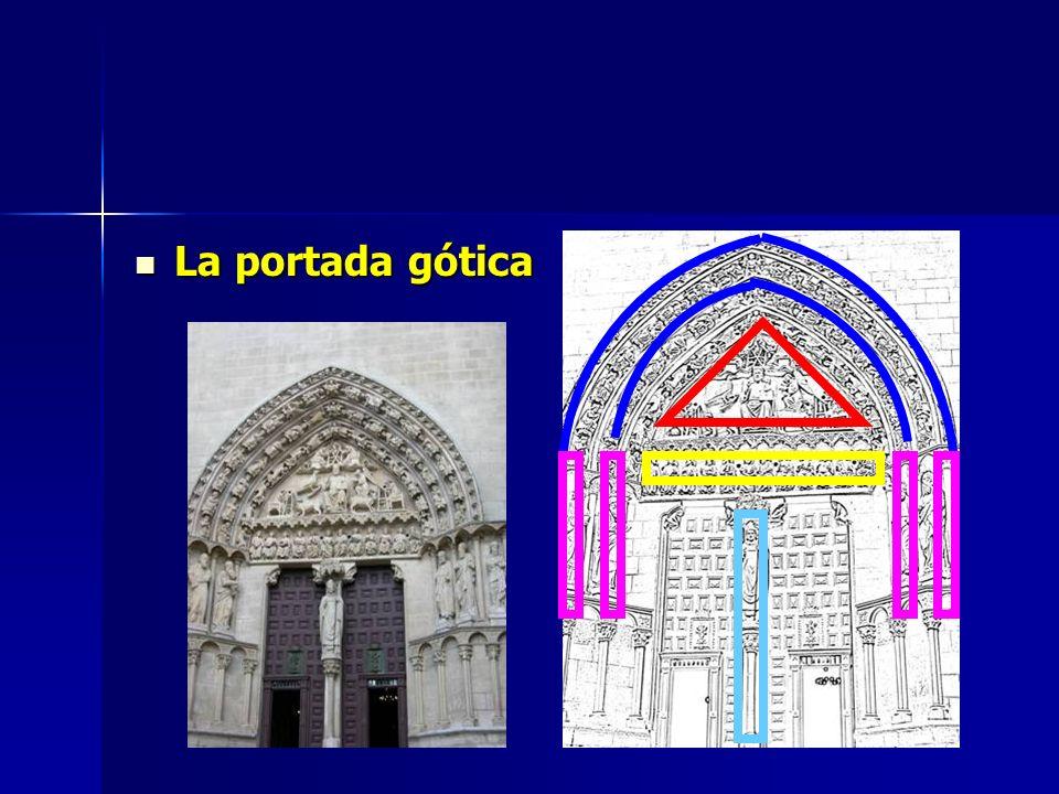 La portada gótica La portada gótica