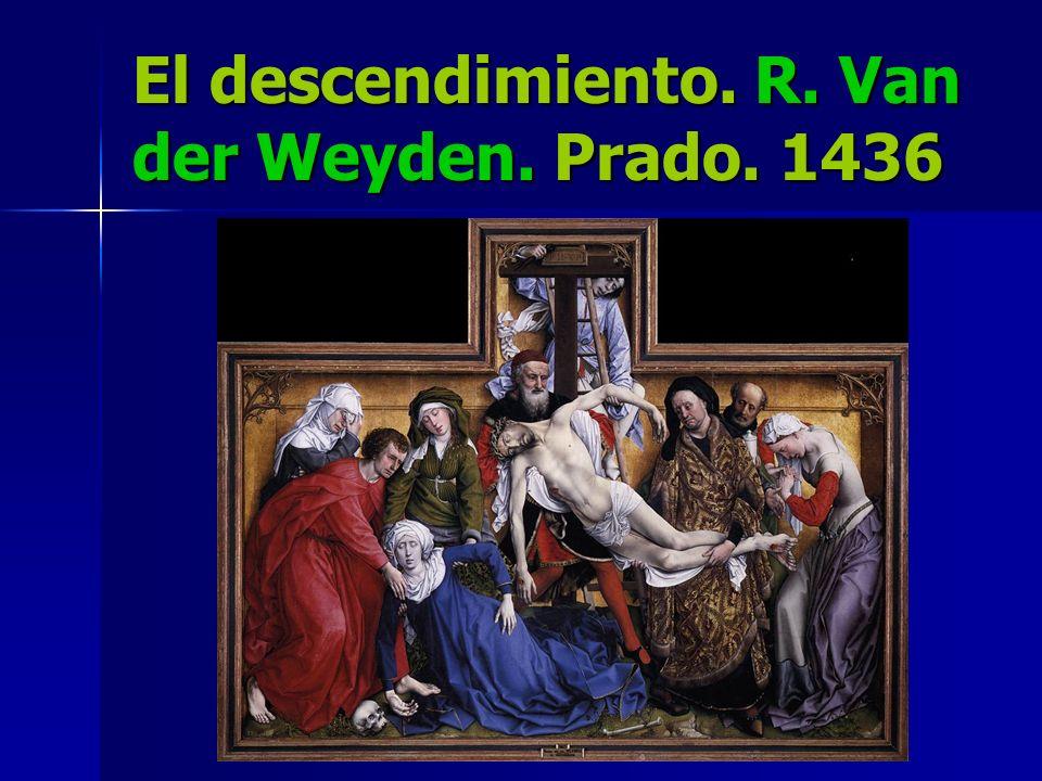 El descendimiento. R. Van der Weyden. Prado. 1436