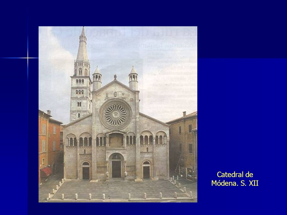 Catedral de Módena. S. XII