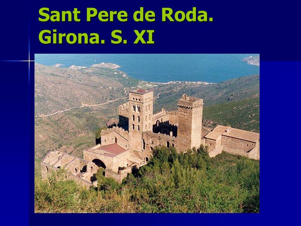 Sant Pere de Roda. Girona. S. XI