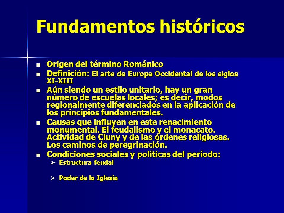 Fundamentos históricos Expansión Monástica Expansión Monástica Importancia de las Peregrinaciones Importancia de las Peregrinaciones Cruzadas Cruzadas