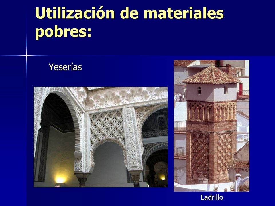Utilización de materiales pobres: Yeserías Ladrillo