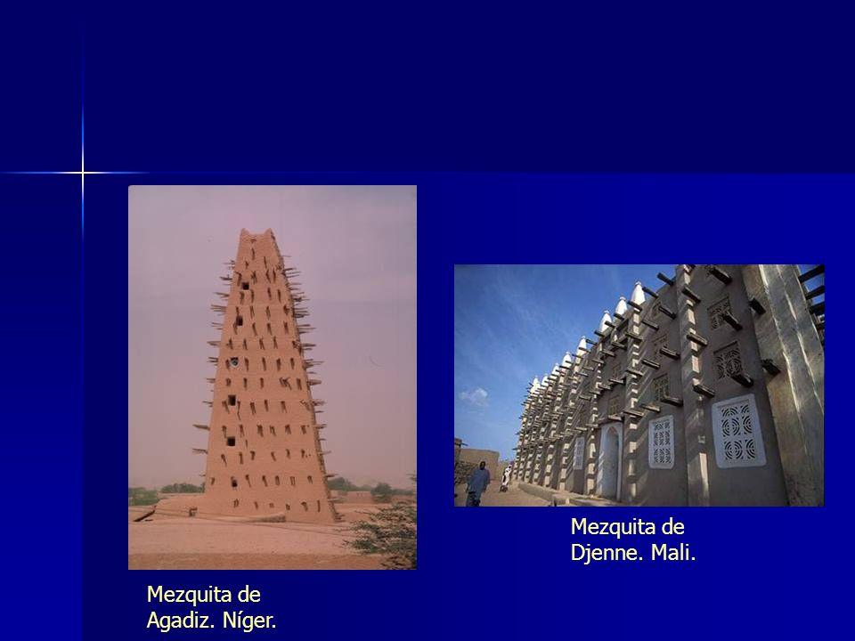 Mezquita de Agadiz. Níger. Mezquita de Djenne. Mali.