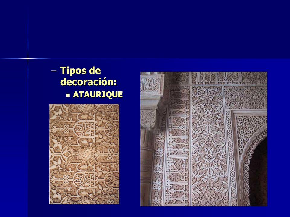 –Tipos de decoración: ATAURIQUE ATAURIQUE