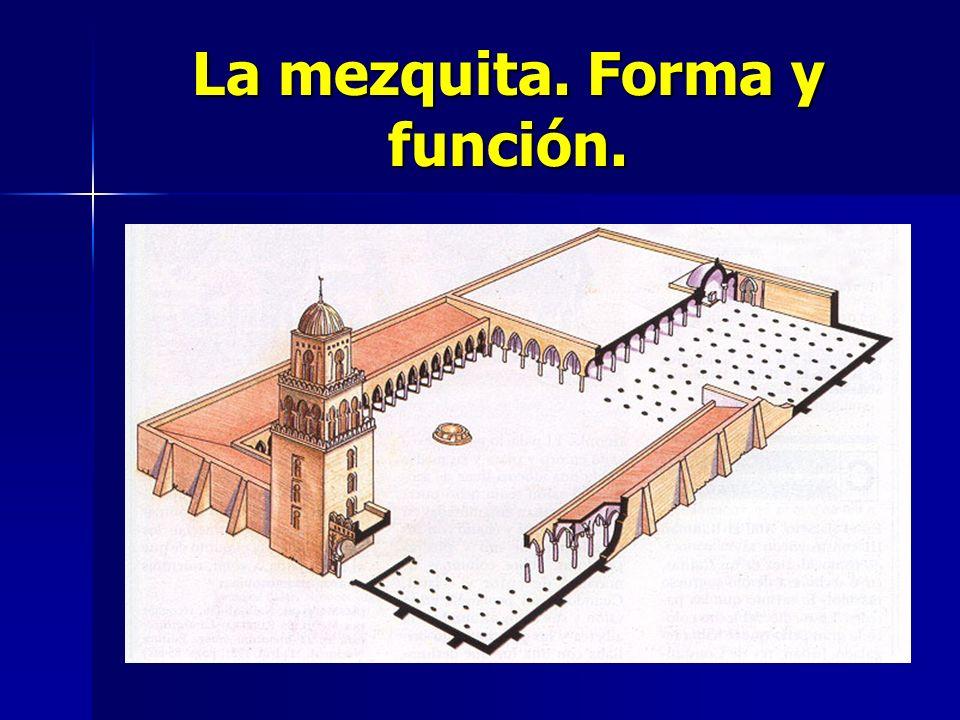 La mezquita. Forma y función.