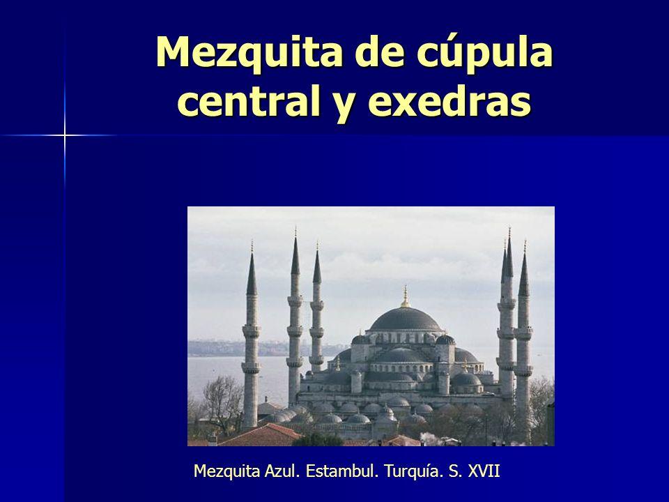 Mezquita de cúpula central y exedras Mezquita Azul. Estambul. Turquía. S. XVII