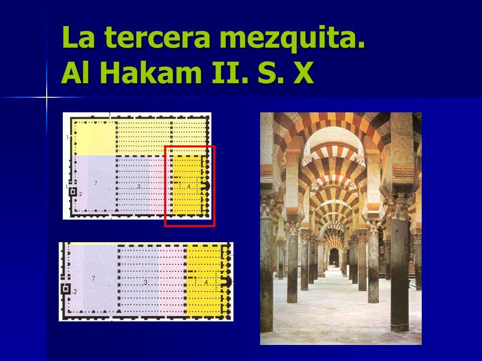 La tercera mezquita. Al Hakam II. S. X