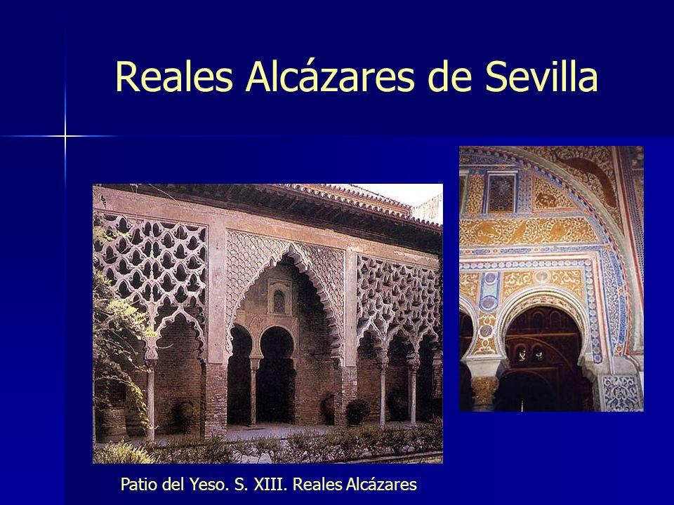 Reales Alcázares de Sevilla Patio del Yeso. S. XIII. Reales Alcázares