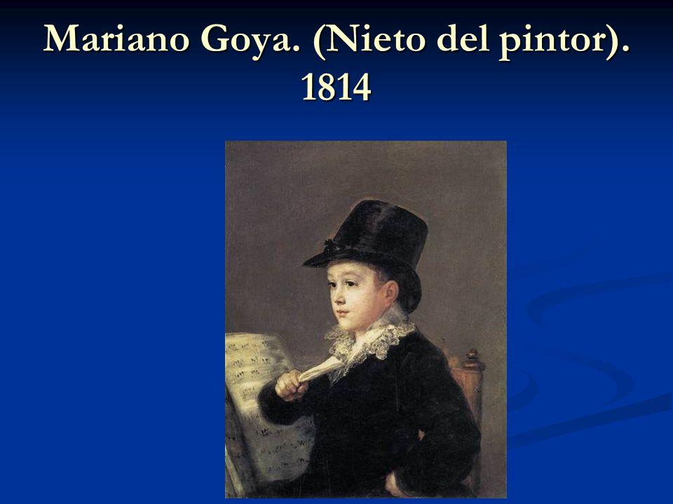Mariano Goya. (Nieto del pintor). 1814