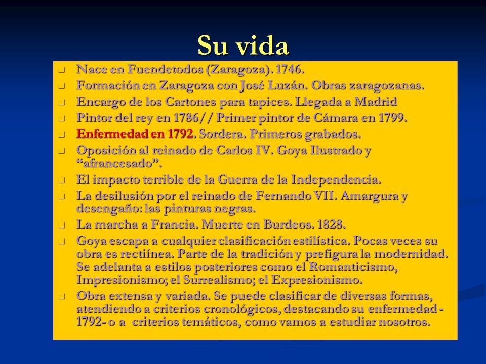 Su vida Nace en Fuendetodos (Zaragoza). 1746. Nace en Fuendetodos (Zaragoza). 1746. Formación en Zaragoza con José Luzán. Obras zaragozanas. Formación