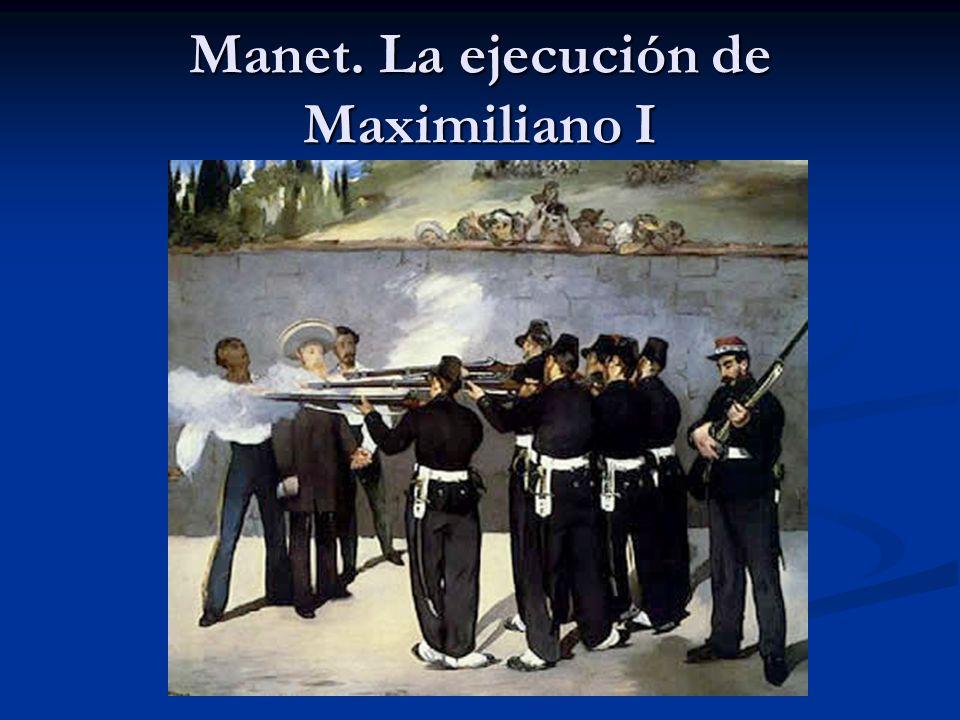 Manet. La ejecución de Maximiliano I