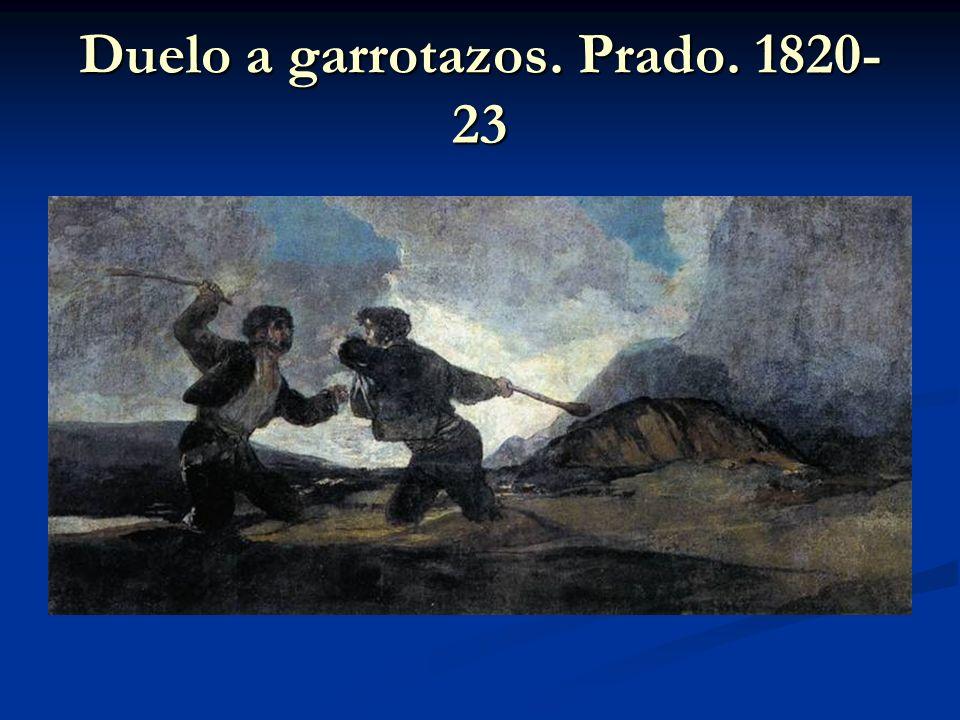 Duelo a garrotazos. Prado. 1820- 23