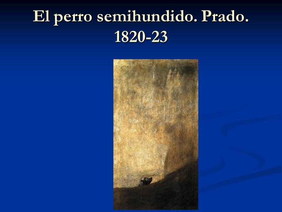 El perro semihundido. Prado. 1820-23