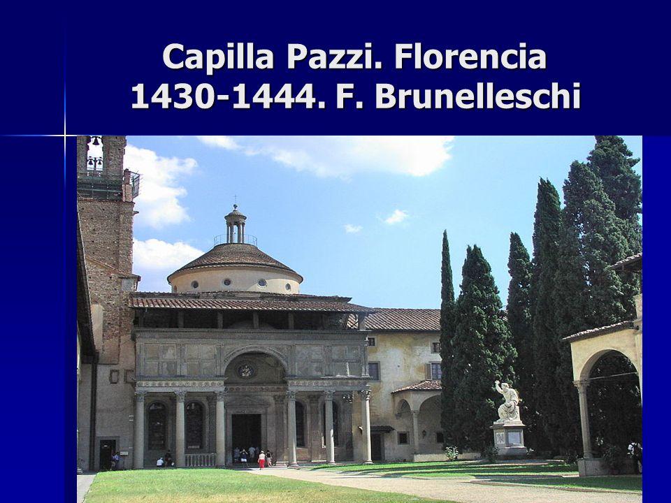 Capilla Pazzi. Florencia 1430-1444. F. Brunelleschi