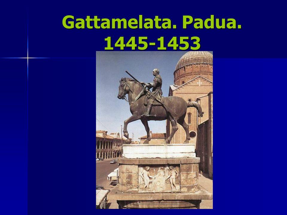 Gattamelata. Padua. 1445-1453