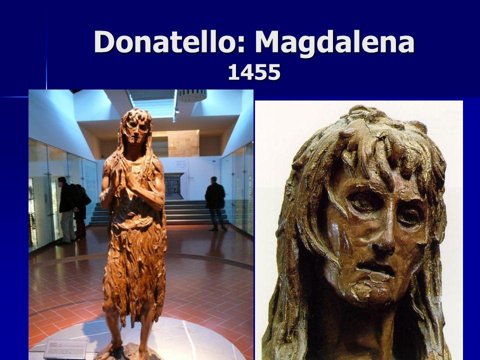 Donatello: Magdalena 1455