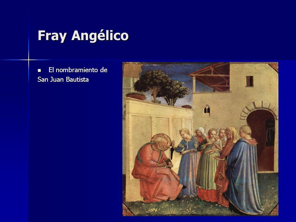 Fray Angélico El nombramiento de El nombramiento de San Juan Bautista