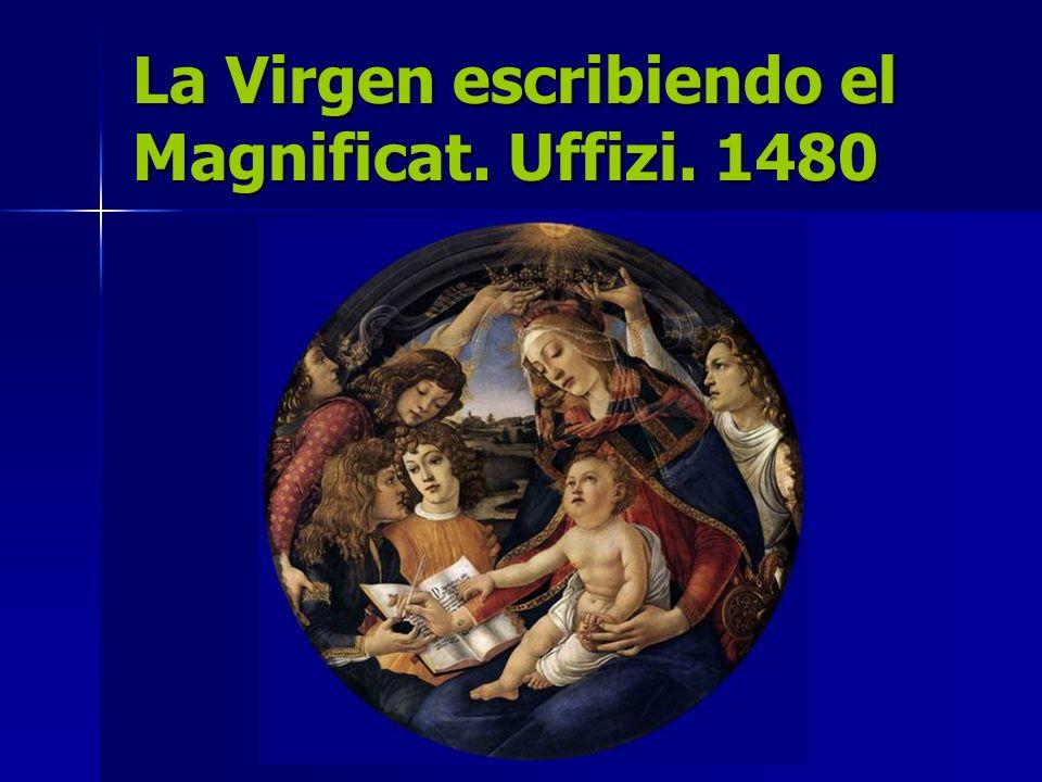 La Virgen escribiendo el Magnificat. Uffizi. 1480