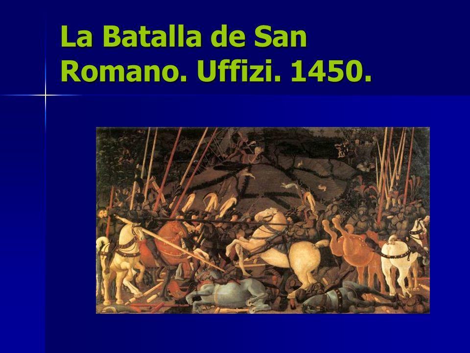 La Batalla de San Romano. Uffizi. 1450.