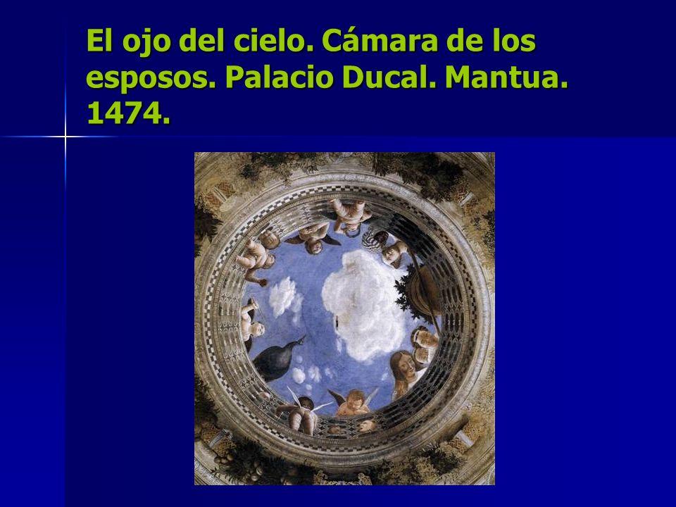 El ojo del cielo. Cámara de los esposos. Palacio Ducal. Mantua. 1474.