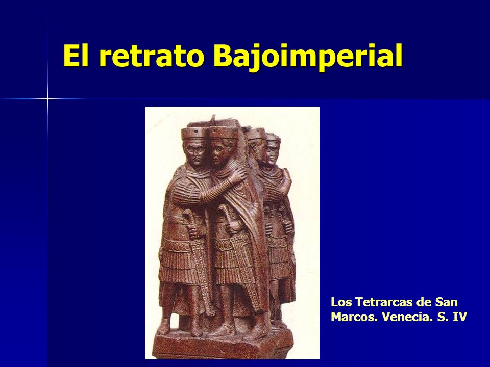 El retrato Bajoimperial Los Tetrarcas de San Marcos. Venecia. S. IV