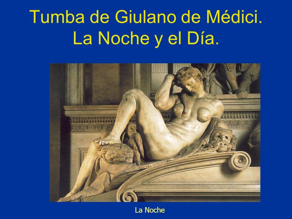 Tumba de Giulano de Médici. La Noche y el Día. La Noche
