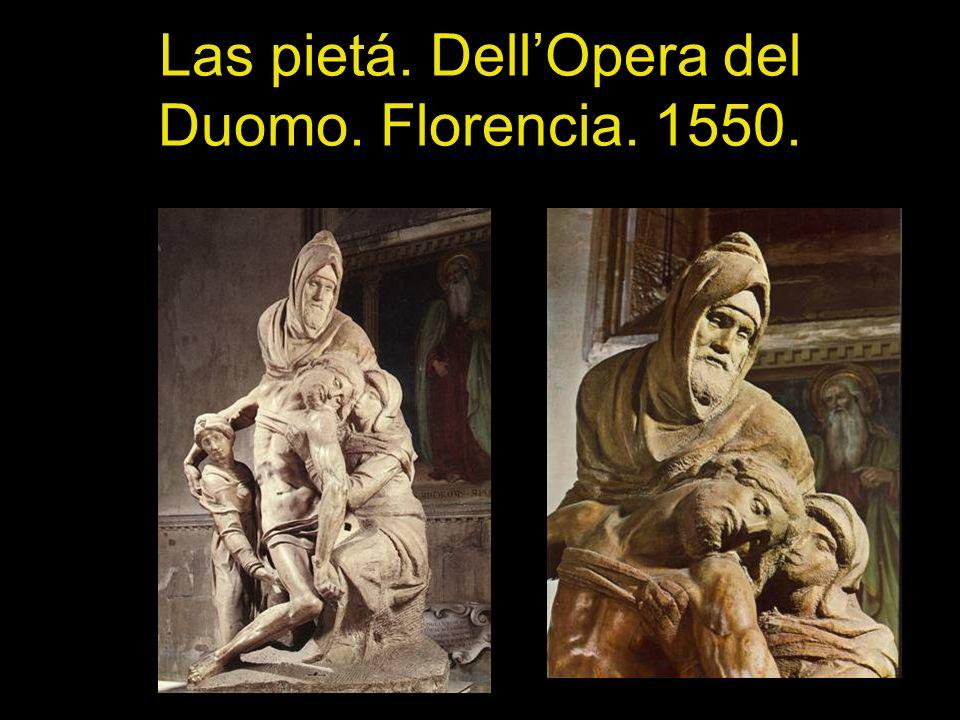 Las pietá. DellOpera del Duomo. Florencia. 1550.