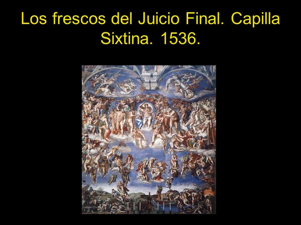 Los frescos del Juicio Final. Capilla Sixtina. 1536.