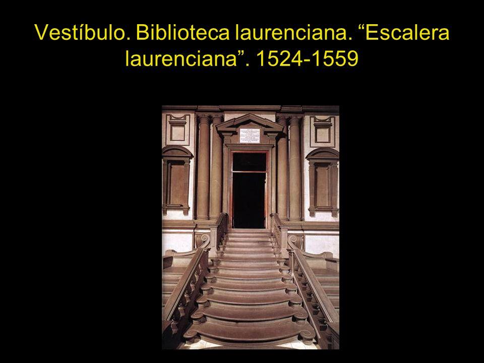 Vestíbulo. Biblioteca laurenciana. Escalera laurenciana. 1524-1559