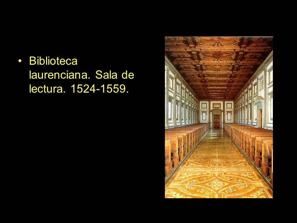 Biblioteca laurenciana. Sala de lectura. 1524-1559.
