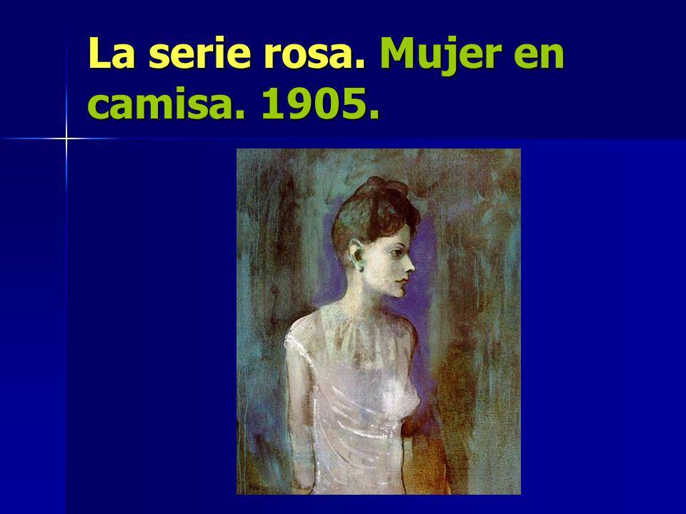 La serie rosa. Mujer en camisa. 1905.