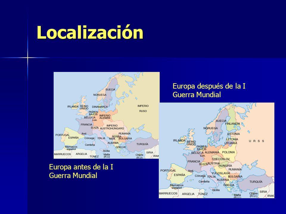 Localización Europa antes de la I Guerra Mundial Europa después de la I Guerra Mundial