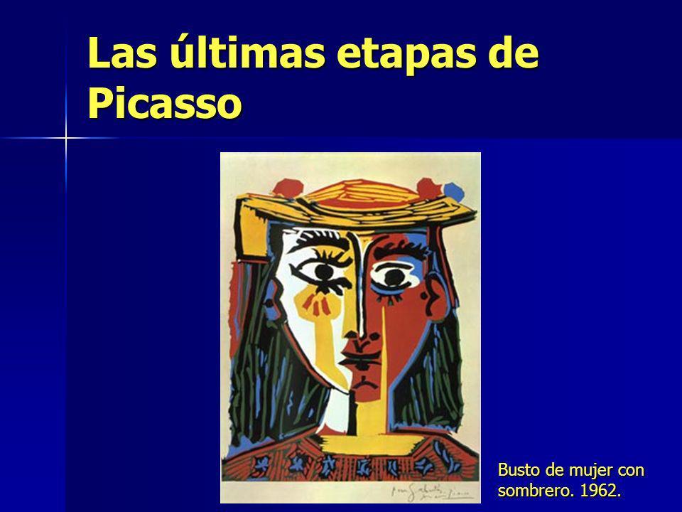 Las últimas etapas de Picasso Busto de mujer con sombrero. 1962.