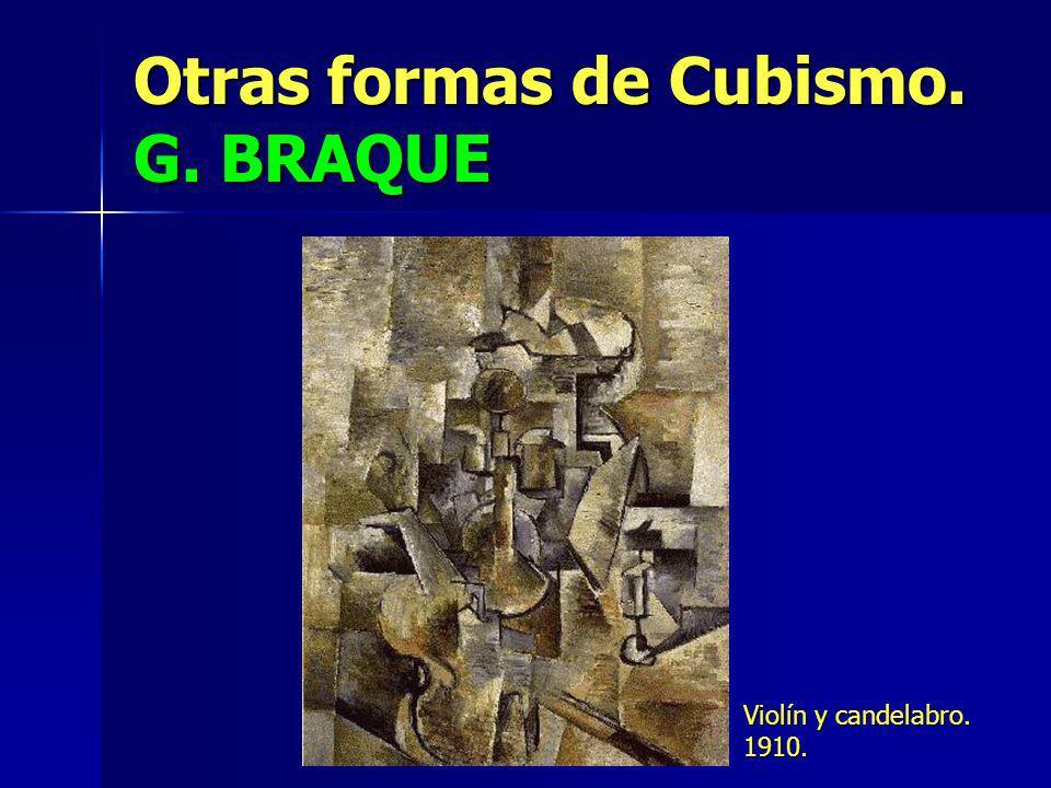 Otras formas de Cubismo. G. BRAQUE Violín y candelabro. 1910.
